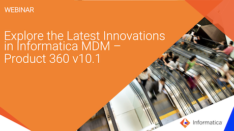 rm01-explore-the-latest-innovations-in-informatica-mdm-product-360-v101_2830623