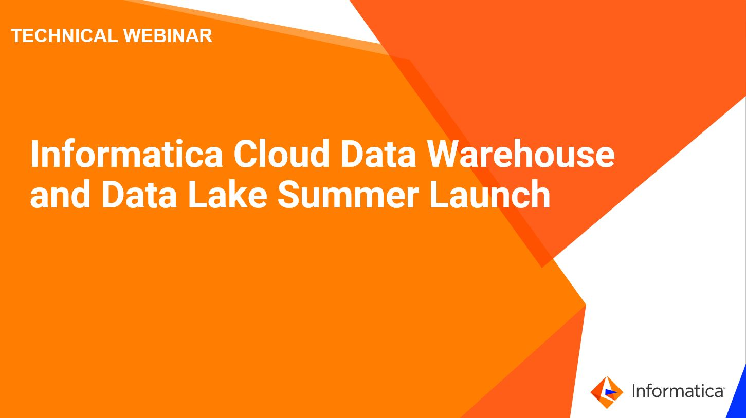 rm01-informatica-cloud-data-warehouse-and-data-lake-summer-launch_2445697