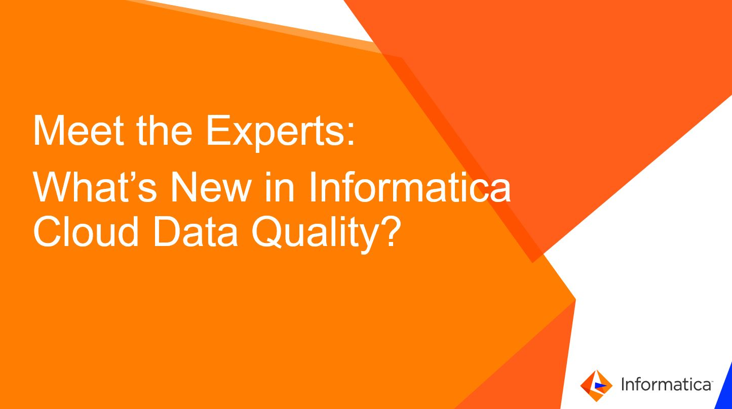 rm01-meet-the-experts-whats-new-in-informatica-cloud-data-quality_2638334