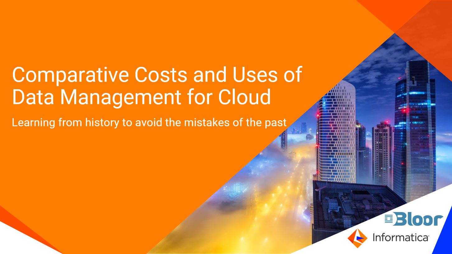 rm01_bloor-comparative-costs-and-uses-of-data-management-for-cloud_2339837